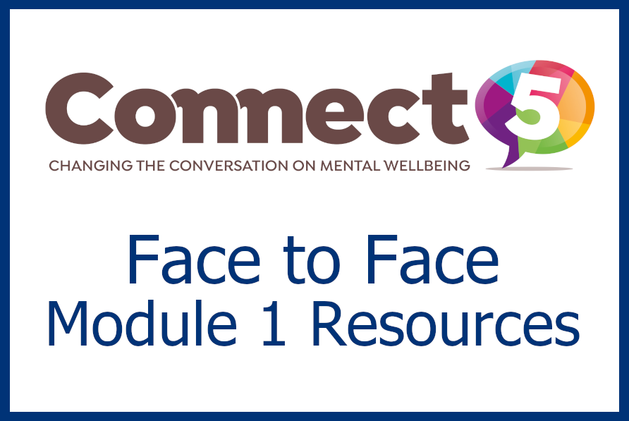 Connect 5 - Face to Face Module 1 Resources