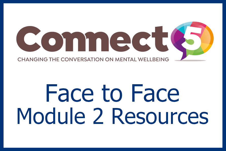 Connect 5 - Face to Face Module 2 Resources
