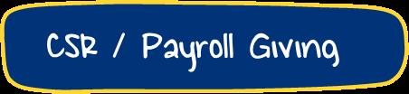 CSR / Payroll Giving