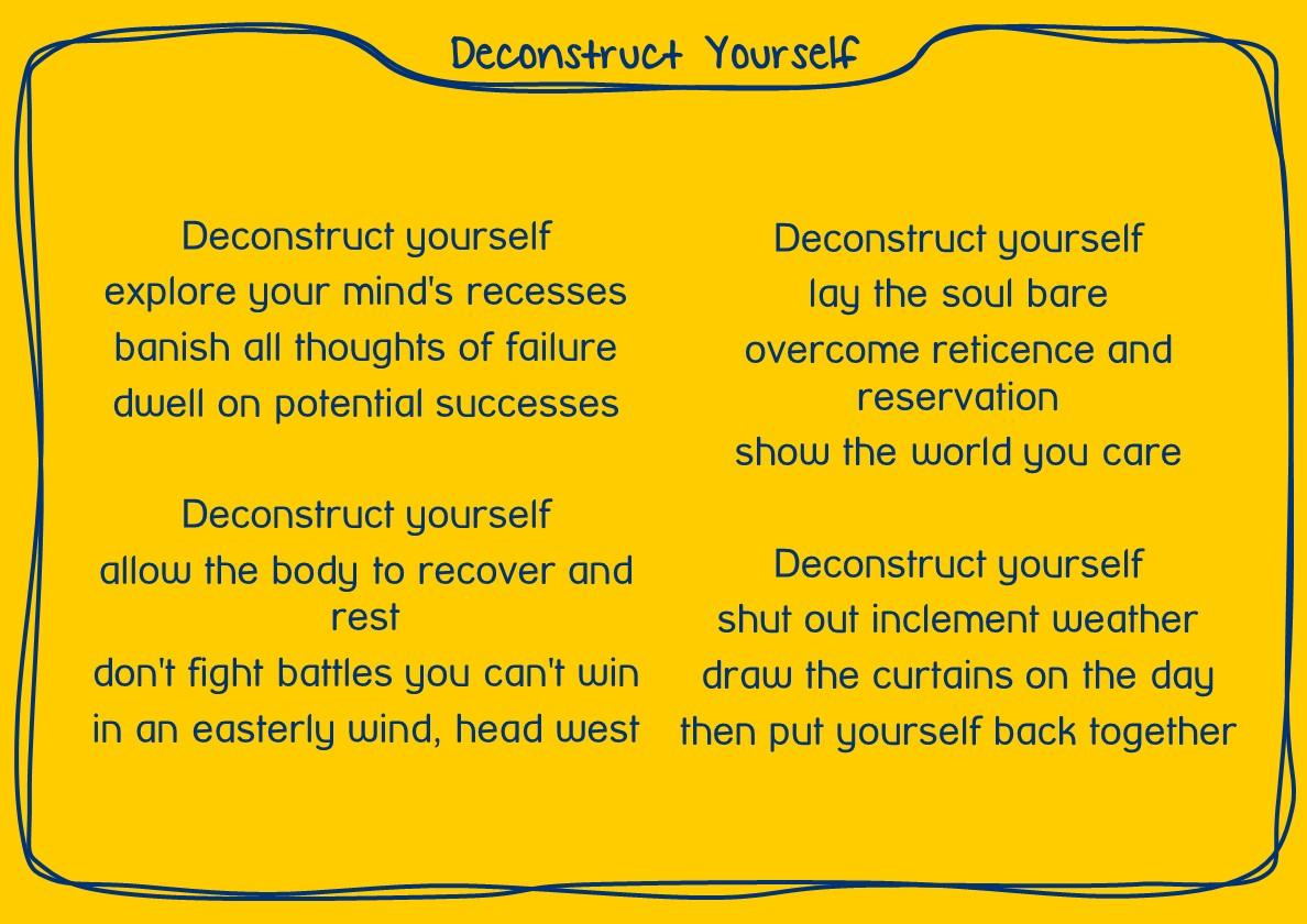Deconstruct Yourself