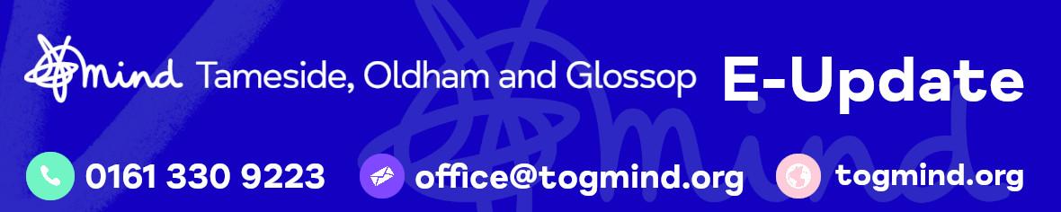 Tameside, Oldham, Glossop Mind Header