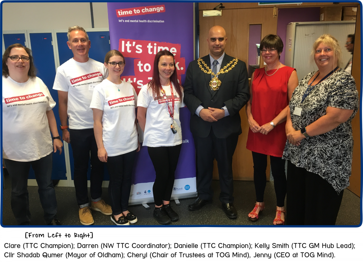 (From Left to Right) Clare (TTC Champion), Darren (NW TTC Coordinator), Danielle (TTC Champion), Kelly Smith (TTC GM Hub Lead), Cllr Shadab Qumer (Mayor of Oldham), Cheryl (Chair of Trustees @ TOG Mind), Jenny (CEO @ TOG Mind).
