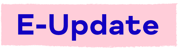 Sign up for our E-Update newsletter!