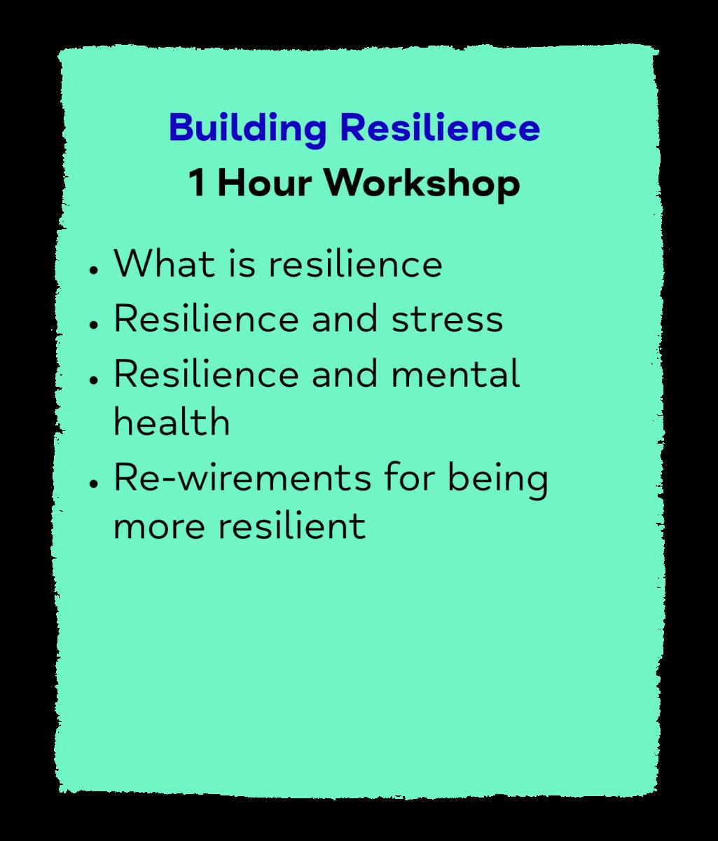 Building Resilience 1 Hour Workshop