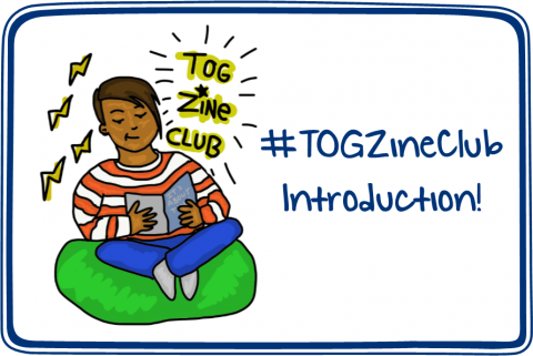 #TOGZineClub Introduction