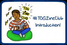 #TOGZineClub Introduction